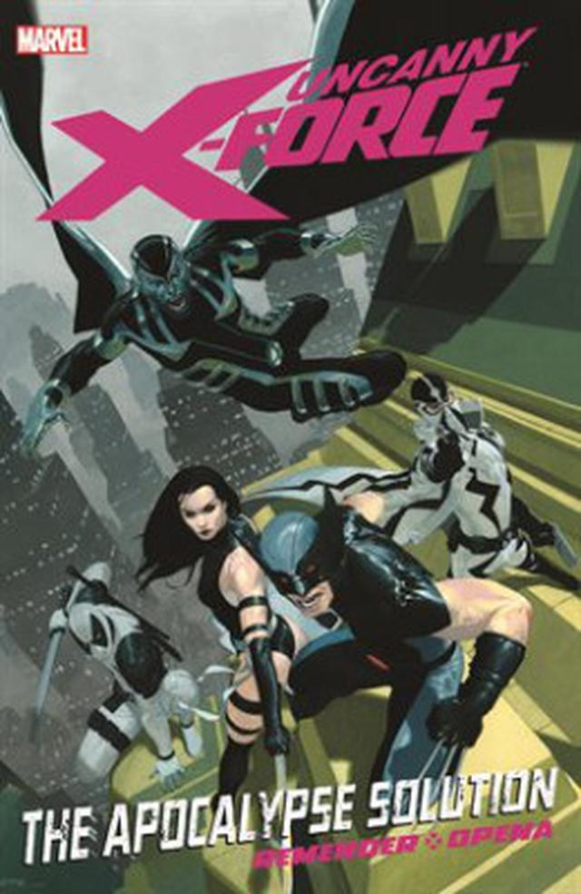 Uncanny X-Force vol. 1: The Apocalypse Solution cover image